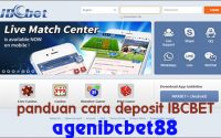 Panduan Cara Deposit IBCBET di Agen Judi Online